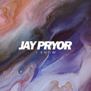JayPryor_IKnow