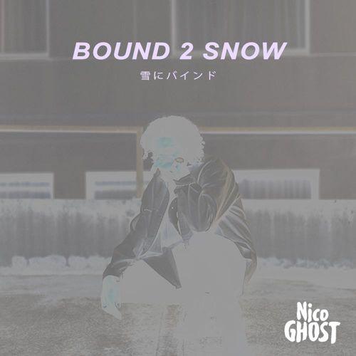 NicoGhost_Bound2Snow